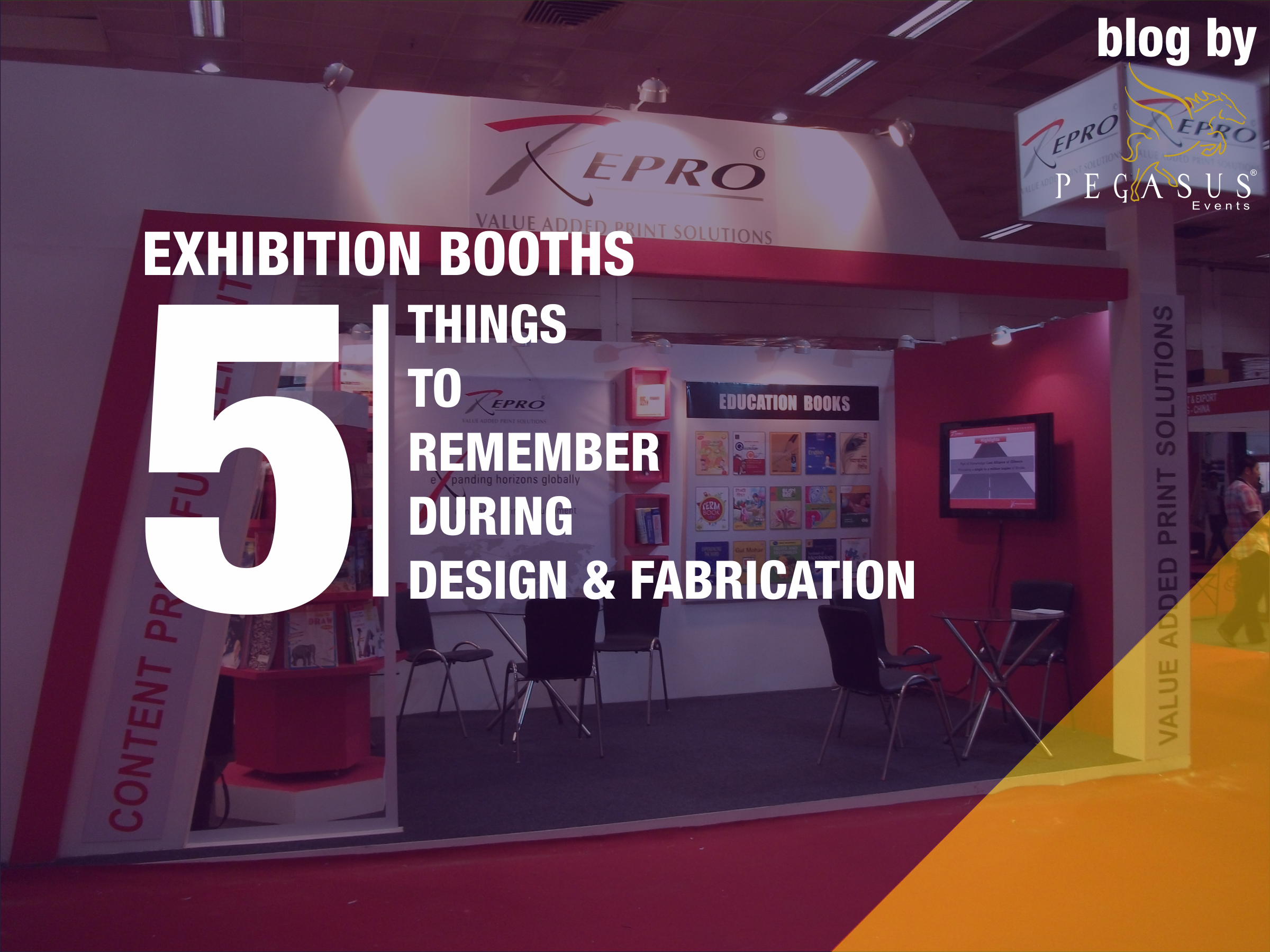Exhibition Booth Fabrication : Exhibition booth design & fabrication 5 things to remember